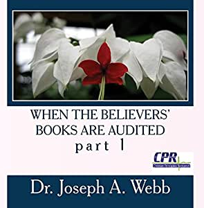 When the Believers' Books are Audited part 1