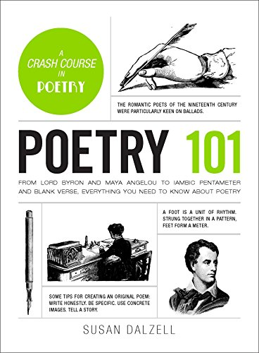 Poetry 101: From Lord Byron and Maya Angelou to Iambic Pentameter and Blank Verse, Everything You Need to Know about Poetry (Adams 101)