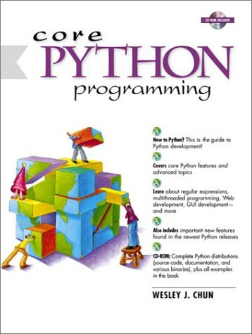 Core Python Programming (01) by Chun, Wesley J [Paperback (2000)] by Prentice Hal PTR, Paperback(2000)