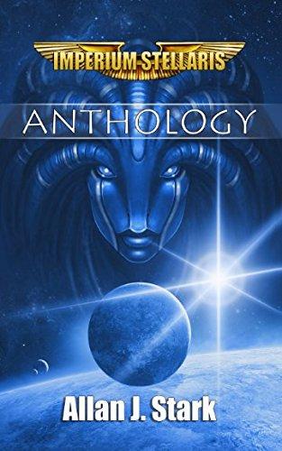 Imperium Stellaris Anthology: Anthology