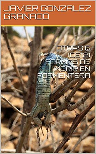 OTRAS 6 (DE12) FORMAS DE MORIR EN FORMENTERA descargar audiolibro y escuchar gratis