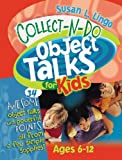 Collect-n-Do Object Talks for Kids, Susan L. Lingo, 0784714177
