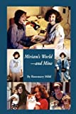 img - for Miriam's World-And Mine book / textbook / text book