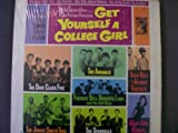 GET YOURSELF A COLLEGE GIRL (ORIGINAL SOUNDTRACK LP, 1964)