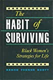 img - for The Habit of Surviving: Black Women's Strategies for Life book / textbook / text book