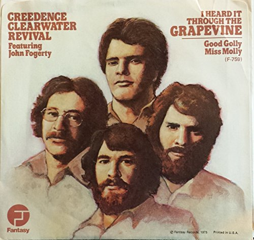 CREEDENCE CLEARWATER REVIVAL 45 RPM GOOD GOLLY MILL MOLLY / I HEARD IT THROUGH THE ()