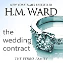 The Wedding Contract : A Ferro Family Novel Audiobook by H.M. Ward Narrated by Kitty Bang