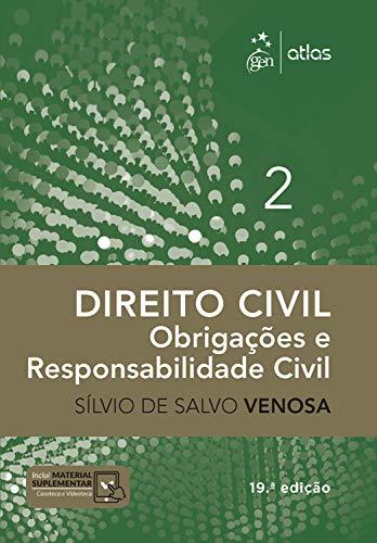 Direito Civil - Obrigações e Responsabilidade Civil - Vol. II