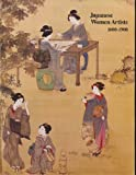 Japanese Women Artists, 1600-1900, Patricia Fister, 0064301818