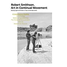 Robert Smithson - Art In Continual Movement by I.commandeur (2012-06-01)