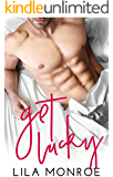 Get Lucky: A Stand Alone Romantic Comedy