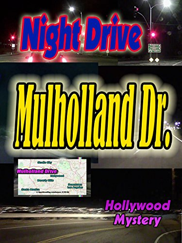 Night Drive: Mulholland Drive ~ Eastward (6:43) ()