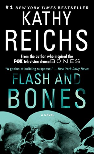 Flash and Bones: A Novel (Temperance Brennan Book 14)