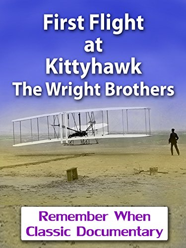 First Flight At Kittyhawk   The Wright Brothers