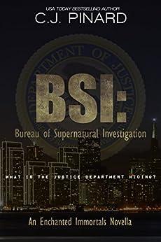 BSI: Bureau of Supernatural Investigation by [Pinard, C.J.]