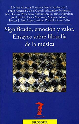 Descargar Libro Significado, Emoción Y Valor: Ensayos Sobre Filosofía De La Música Varios