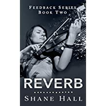 Reverb (Silent Post-Apocalyptic World): Dystopian Serial Book Two (Feedback 2)