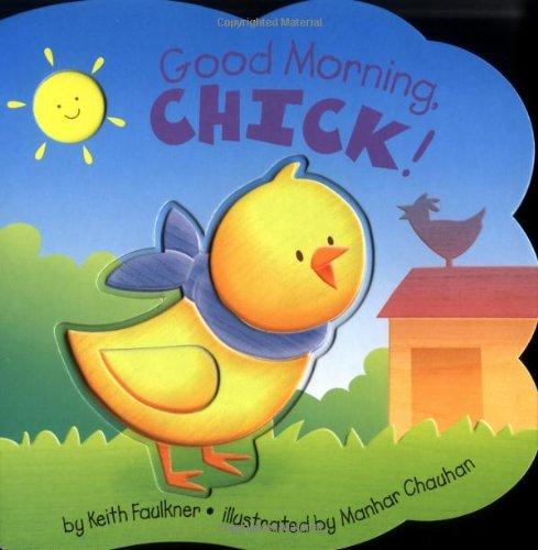 Good Morning, Chick!