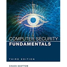 Computer Security Fundamentals (3rd Edition) (Pearson IT Cybersecurity Curriculum (ITCC))