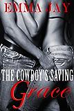 The Cowboy's Saving Grace, an erotic western novella (Taming the Cowboy Book 2)