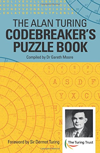 The Alan Turing Codebreaker's Puzzle Book by Arcturus Publishing Ltd