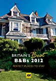 Britain's Best BandBs 2012, AA Publishing Staff, 0749572124