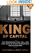 #7: King of Capital: The Remarkable Rise, Fall, and Rise Again of Steve Schwarzman and Blackstone