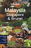 Lonely Planet Malaysia, Singapore & Brunei (travel Gui...