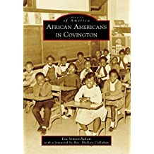 African Americans in Covington (Images of America)