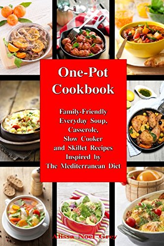 One-Pot Cookbook: Family-Friendly