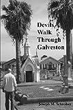 img - for Devils Walk Through Galveston by Mr. Joseph M Schreiber (2012-08-22) book / textbook / text book