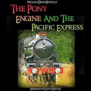 The Pony Engine and the Pacific Express Audiobook
