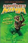Les suricates Ninja, tome 3 : Les évadés de la montagne de glace par Jones