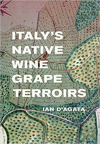 Amazon Fr Italy S Native Wine Grape Terroirs Ian D Agata