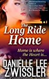The Long Ride Home, Danielle Zwissler, 1494924552