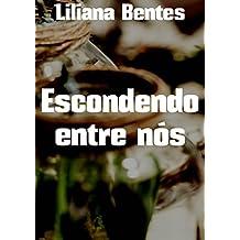 Escondendo entre nós (Portuguese Edition)