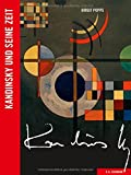 Kandinsky und seine Zeit (Künstler und ihre Zeit)