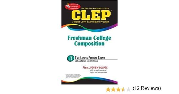 clep freshman college composition rea the best test prep for  clep freshman college composition rea the best test prep for the clep exam clep test preparation editors of rea 9780878918997 com books
