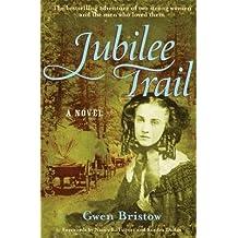 Jubilee Trail[JUBILEE TRAIL][Paperback]