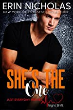 She's the One: Just Everyday Heroes: Night Shift