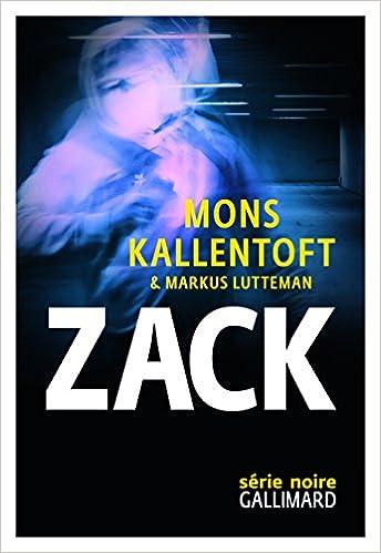 Mons Kallentoft et Markus Lutteman - Zack sur Bookys