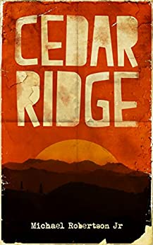 Cedar Ridge by [Robertson Jr, Michael]