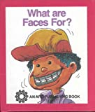 img - for What Are Faces For? (Buppet Books) book / textbook / text book