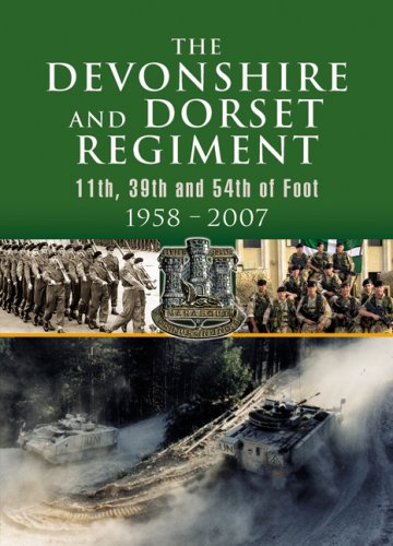 Download Devonshire and Dorset Regiment: 11th, 39th and 54th of Foot 1958 - 2007 PDF Text fb2 book
