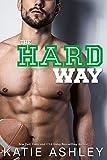 The Hard Way: a Sports Romance