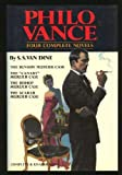 img - for Philo Vance : Four Complete Novels (The Benson Murder Case / The