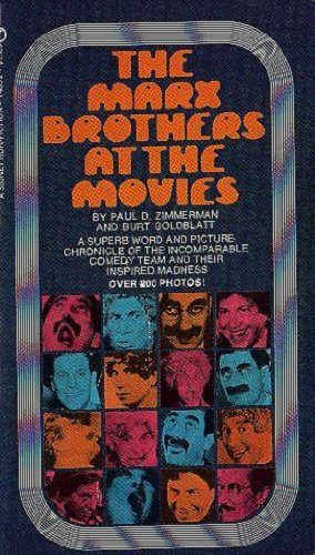 The Marx Brothers at the Movies: More Than 200 Illustrations and the Best Laughs From All Their Movies