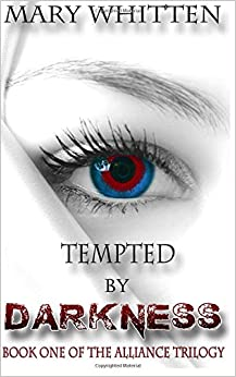 Tempted by Darkness: Volume 1 (The Alliance Trilogy)