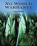 No World Warranty, F. Alexander Brejcha, 059531841X