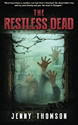 The Restless Dead: A zombie novel